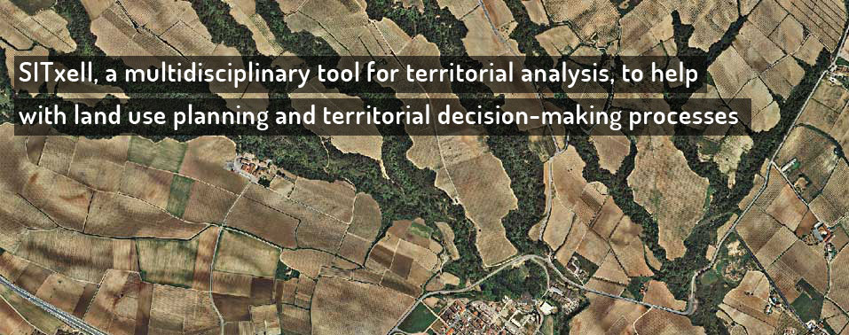 SITxell, a multidisciplinary tool for territorial analysis, to help with land use planning and territorial decision-making processes